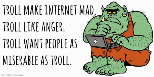 "Photo: Troll? I prefer to be called an ""activist."""