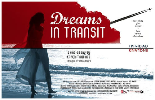 "Photo: The movie poster for Trinidad and Tobago film, ""Dreams In Transit."""