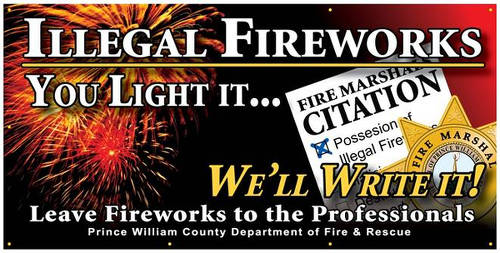 Photo: A warning on illegal fireworks in the US. (Courtesy pwcgov.org)