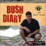 Bush Diary 2: A camera man, a producer and a presenter walk into a forest…