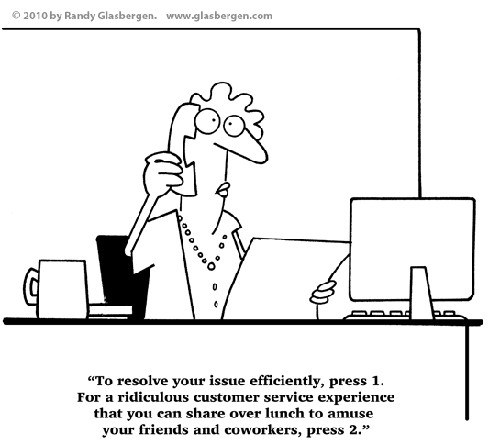 Photo: A satirical take on customer service. (Copyright Glasbergen.com)